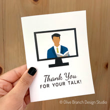 Load image into Gallery viewer, Thank You For Your Talk Greeting Card
