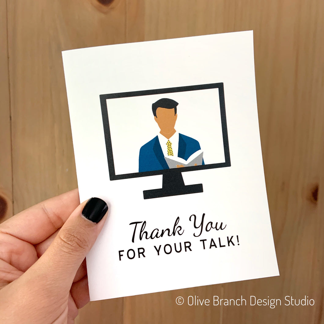 Thank You For Your Talk Greeting Card