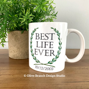 Best Life Ever Wreath Mug