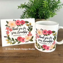 Load image into Gallery viewer, Thank You for Your Friendship - Proverbs 17:17 Mug & Card
