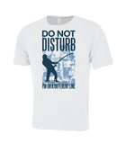 Do Not Disturb Fisher T-Shirt