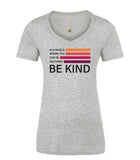 Be Kind Ladies Tshirt