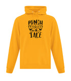 Punch Today in the Face Hooded Sweatshirt