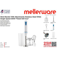 "Mellerware Stick Blender With Attachments Stainless Steel White Single Speed 500W ""Robot 500 Inox"""