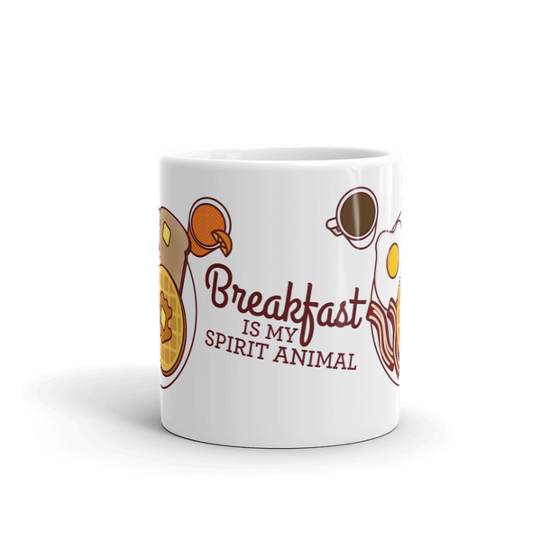 "Breakfast Mug ""Breakfast Is My Spirit Animal"""