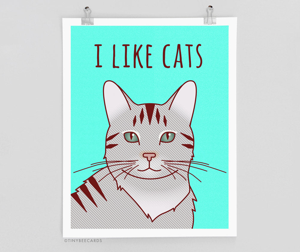 I Like Cats Art Print - Cat Lover Art, cat wall art, funny art prints, cat lover gift, cat illustration, funny cat art, cat poster