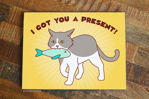 "Funny Birthday Card ""Got You A Present!"" - Cat Birthday Gift, Cat Card, Greeting Card for Cat Lovers, Funny Cat Illustration, B-day Card"