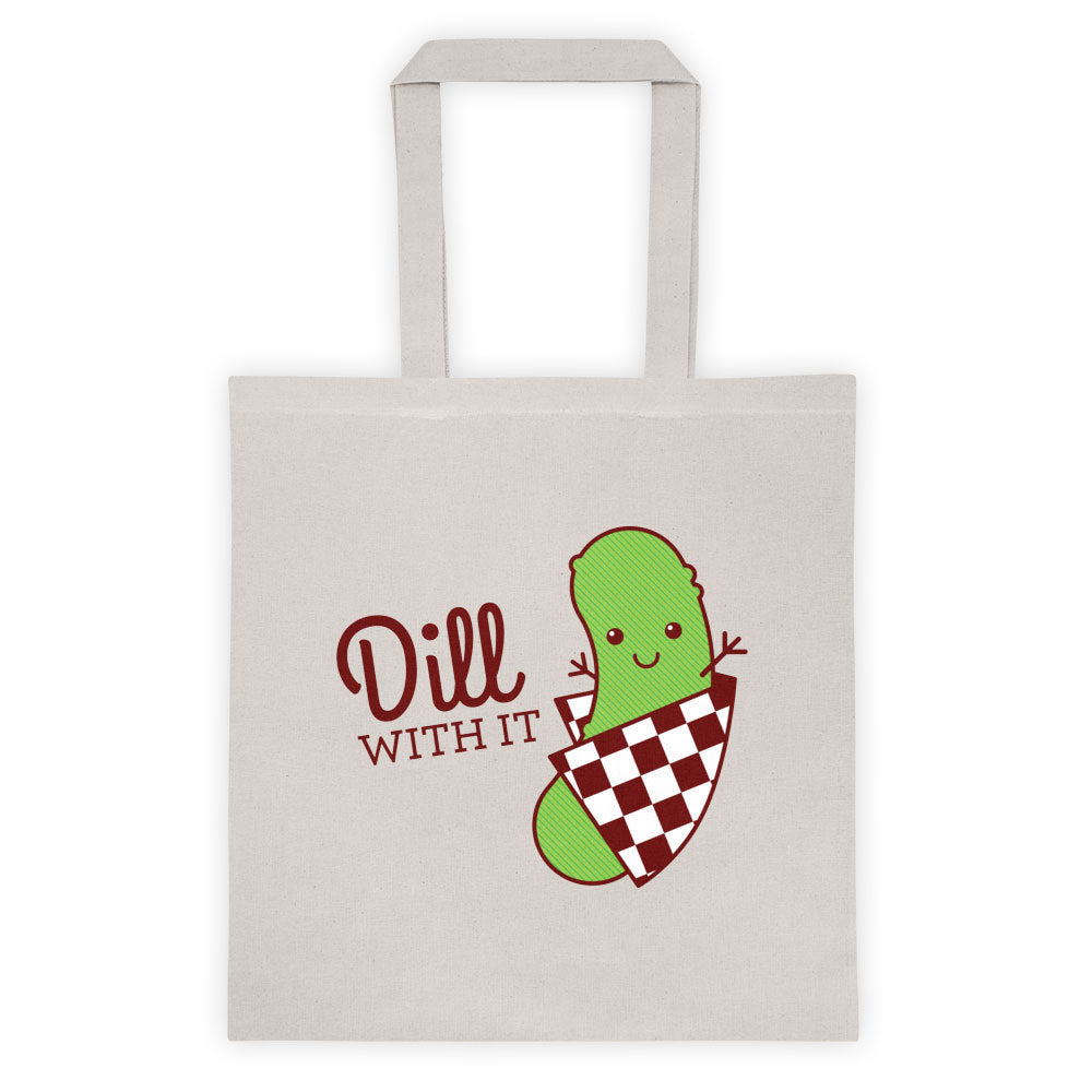 "Funny Tote Bag ""Dill With It!"" - dill pickle bag, foodie tote, market bag, food lover gift, funny gifts, funny pun, funny shopping bag"