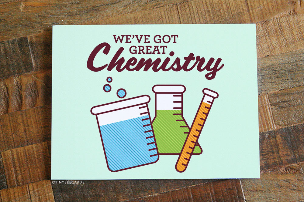 "Funny Science Card ""We've Got Great Chemistry"" - Chemistry Card, Science Art, Geeky gifts, nerdy gifts, Funny Anniversary Card, Love Cards"