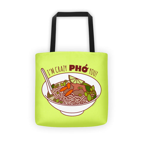 Crazy Pho You Tote Bag - foodie tote, market bag, funny tote bag, food lover gift, funny gifts, pho soup pun, funny shopping bag