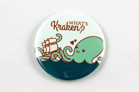 Funny Kraken Magnet, Pin, or Mirror - Valentine's Day Gift, Anniversary Gift, for Significant Other, For Friend, Kraken Pun Gift, Funny Gift
