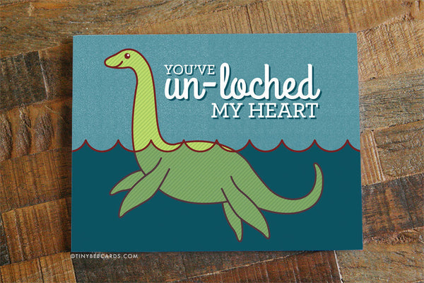 "Funny Loch Ness Monster Love Card ""You've Un-Loched My Heart"""