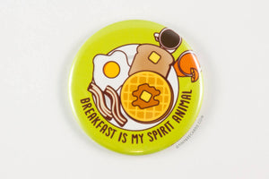 "Funny Breakfast Foods Magnet, Pin, or Pocket Mirror ""Breakfast is my Spirit Animal""-Button-TinyBeeCards"