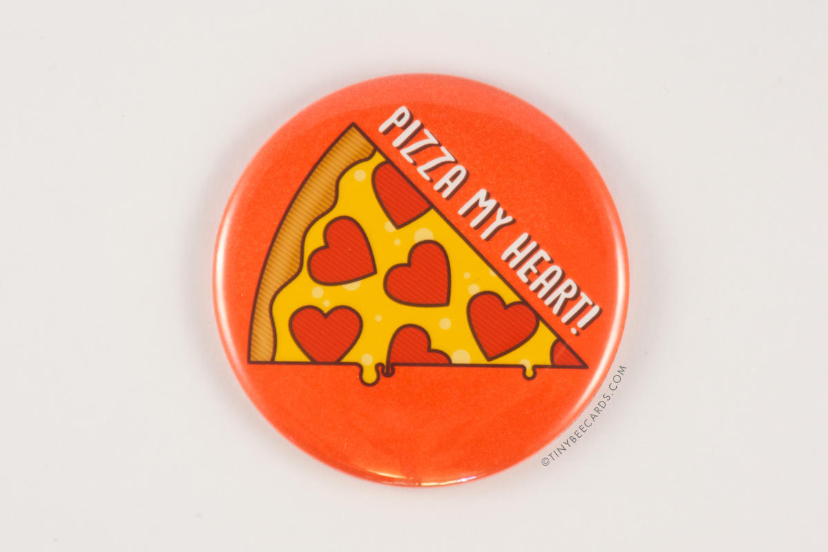 "Funny Pizza Button ""Pizza My Heart"" or ""Wanna Pizza Me?"" - foodie gift Fridge Magnet, Pinback Button, or Pocket Mirror, pizza lover badge"