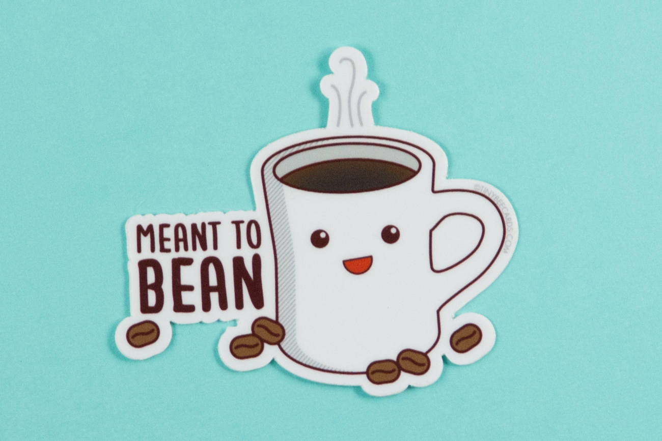 "Coffee Vinyl Sticker ""Meant to Bean"" - coffee lover sticker, coffee puns, gift for coffee lover, laptop sticker, funny kawaii coffee gift"