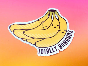 "Bananas Vinyl Sticker ""Totally Bananas"" - kawaii food sticker, foodie sticker, foodie gifts, funny vinyl stickers, cute stickers, laptop car"