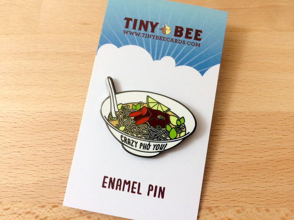 "Pho Hard Enamel Pin ""Crazy Pho You""-Enamel Pin-TinyBeeCards"