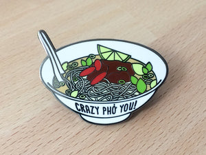 "Pho Hard Enamel Pin ""Crazy Pho You"" - foodie lapel pin, foodie gift, hard enamel cloisonne pin, Vietnamese food, funny enamel pin, cute gift"