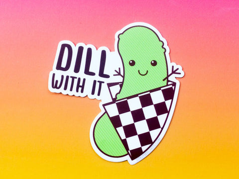 "Pickle Vinyl Sticker ""Dill With It!"" - dill pickle sticker, funny kawaii food sticker, foodie sticker, foodie gifts, cute stocking stuffer"