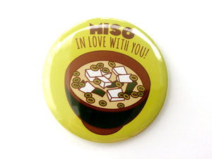 "Miso Valentine Magnet, Pin, or Mirror ""Miso In Love With You!"" - Cute Valentine gift, food puns, foodie gift, boyfriend girlfriend gift"