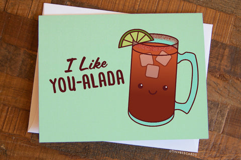 "Funny Michelada card ""I Like You-alada"" - beer valentine card, significant other card, Mexican food card, foodie boyfriend girlfriend card"