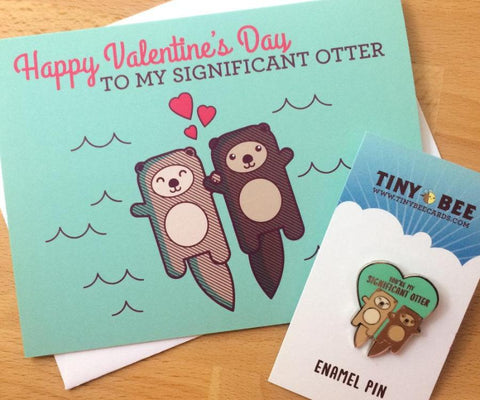 Significant Otter Valentine Card & Enamel Pin Bundle - cute valentine's day gift for wife, husband, boyfriend, girlfriend, significant other