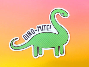 "Dinosaur Vinyl Sticker ""Dino-mite!"" - funny pun stickers, cute dinosaur sticker, laptop car bike decal, kawaii dinosaur, brontosaurus"