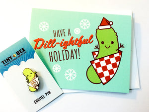 "Funny Dill Pickle Enamel Pin & Christmas Card Bundle ""Have a Dill-ightful Holiday"" - holiday gift bundle, pin flair, christmas pickle"