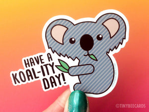 "Cute Koala Vinyl Sticker ""Koality Day""-Vinyl Sticker-TinyBeeCards"