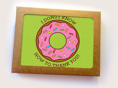 "Boxed Set of 6 Donut Cards ""I Donut Know What I'd Do Without You"""