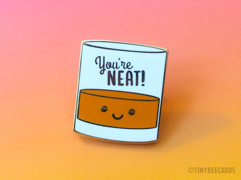 "Alcohol Pun Enamel Pin ""You're Neat""-Enamel Pin-TinyBeeCards"