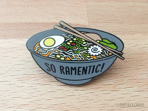 "Ramen Hard Enamel Pin ""So Ramentic"" - foodie lapel pin, foodie gift, hard enamel cloisonne pin, Japanese food, funny enamel pin, funny gift"