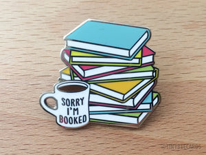 "Book Lover Hard Enamel Pin ""Sorry I'm Booked"" - introvert enamel pin, bookworm badge, reading and librarian gift, books and coffee flair"