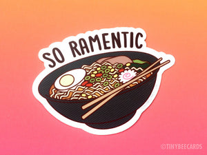 "Ramen Vinyl Sticker ""So Ramentic"" - ramen lover gift, foodie gifts, funny pun sticker, gift for boyfriend girlfriend, Japanese food gift"