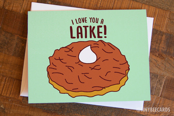 "Hanukkah Latke Card ""Love You a Latke!"""