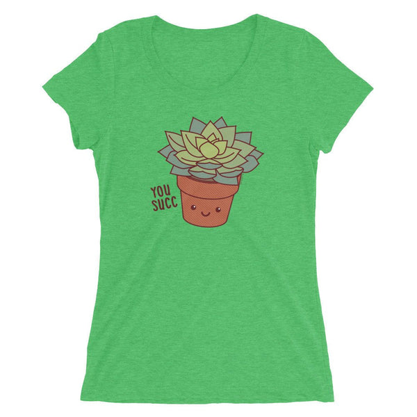 You Succ Succulent Plant Triblend Tee-T-Shirt-TinyBeeCards