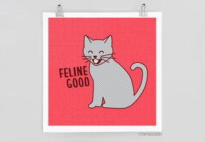 Feline Good Cat Art Print-Art Print-TinyBeeCards