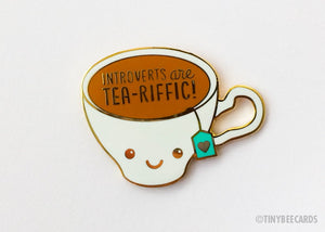 Introverts are Tea-riffic Enamel Pin - introvert gift, tea lover gift, kawaii enamel pin, cute tea flair, tea lapel pin, pun gifts accessory
