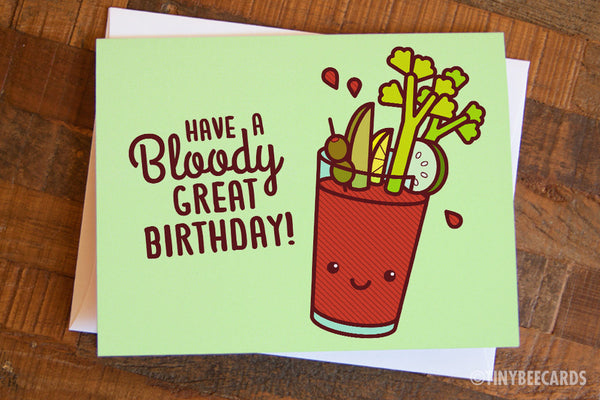 "Bloody Mary Birthday Card ""Bloody Great Birthday"""