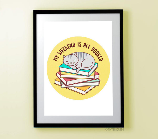 Weekend Is Booked Reading Cat Art Print-Art Print-TinyBeeCards