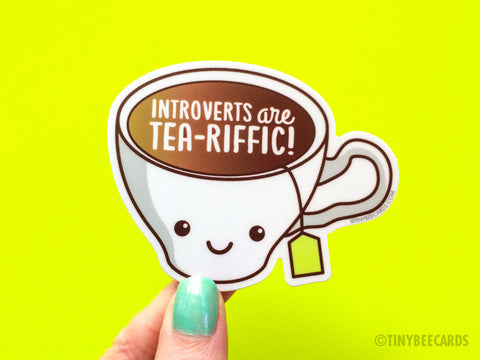 "Funny Introvert Sticker ""Introverts are Tea-Riffic!"" - cute kawaii tea lover decal, introvert gift, laptop sticker, die cut dishwasher safe"