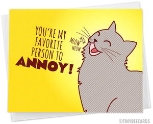 "Cat I Love You Card ""Favorite to Annoy!"""