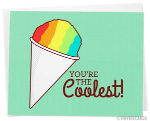 "Snow Cone Card ""You're the Coolest!"""