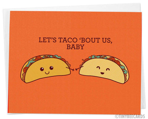 "Cute Card Taco Pun ""Let's Taco Bout Us, Baby"""