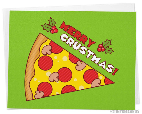 "Pizza Christmas Card ""Merry Crustmas"""