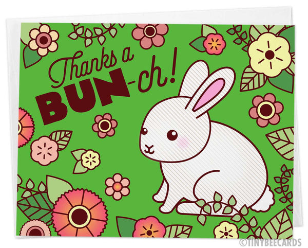 "Bunny Thank You Card ""Thanks a BUN-ch"""