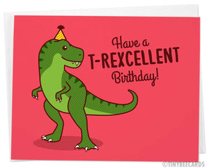 "T-Rex Birthday Card ""T-Rexcellent Birthday!"""