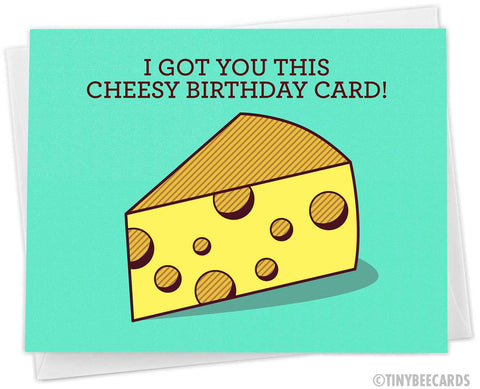 "Funny Birthday Card ""Cheesy Birthday"""