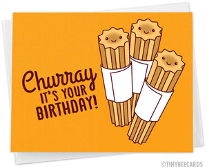 "Churro Birthday Card ""Churray It's Your Birthday"""