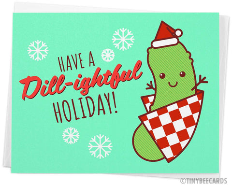 "Funny Pickle Christmas Card ""Dill-ightful Holiday!"""